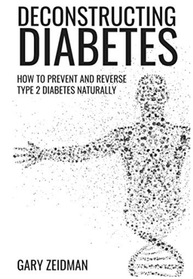 Deconstructing Diabetes by Gary Zeidman