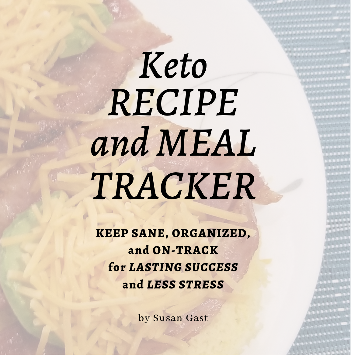 Keto Recipe and Meal Tracker front cover