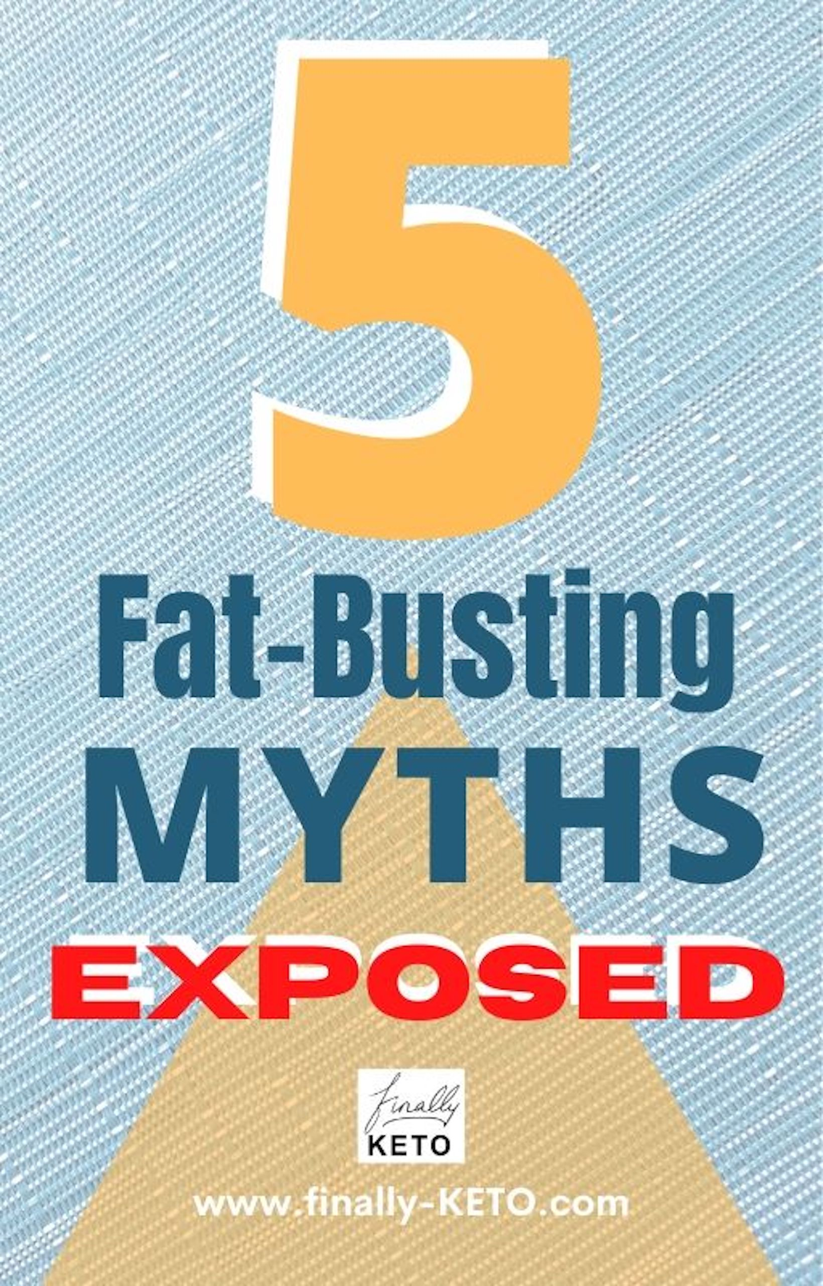 5 Fat-Busting Myths Exposed
